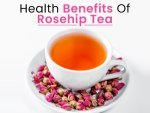Rosehip Tea Health Benefits Side Effects Recipe