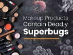 Your Daily Makeup Products May Contain Deadly Superbugs Study Claims
