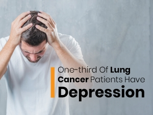 People With Lung Cancer Have A High Risk Of Depression
