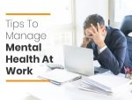Ways To Support Mental Health In The Workplace