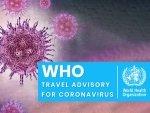 Who Advice For International Travellers On Coronavirus