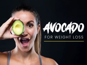 Avocado For Weight Loss And Recipes
