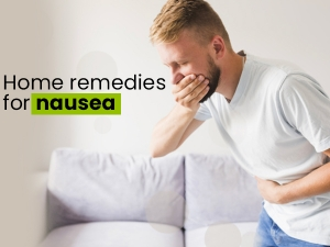Home Remedies For Treating Nausea