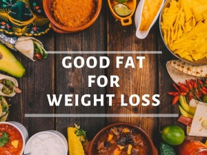 Best Foods With Good Fat For Weight Loss