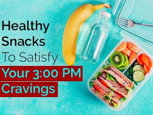 Simple And Healthy Snacks For Afternoon Cravings