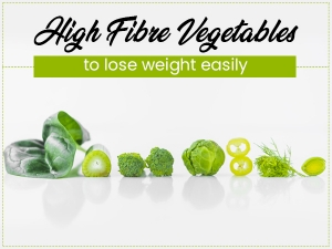 High Fibre Vegetables To Lose Weight Easily