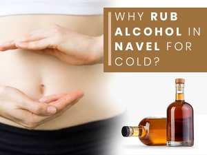 Rubbing Alcohol In Belly For Cold