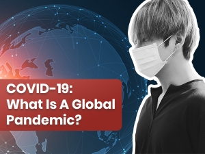 What Is Global Pandemic