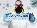 Coronavirus Safety Tips And Precautions
