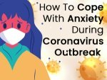 How To Cope With Coronavirus Related Anxiety