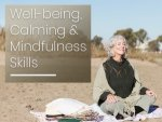 Well Being Calming And Mindfulness Skills