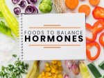 Foods To Balance Your Hormones Naturally