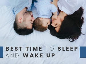 Which Is The Best Time To Sleep And Wakeup