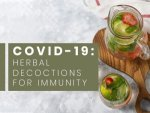 Herbal Decoctions To Boost Immunity During Covid