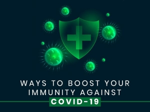 Ways To Boost Your Immunity Against Coronavirus Infection