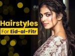 Celebrity Inspired Eid Hairstyles