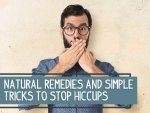 Home Remedies To Get Rid Of Hiccups