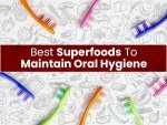 Best Superfoods To Maintain Oral Health