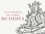 Lord Buddha Teachings