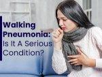 Walking Pneumonia Causes Symptoms Risks Treatment Prevention