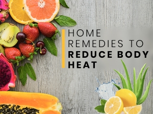 Home Remedies To Reduce Body Heat Quickly
