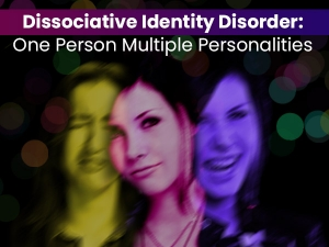 Dissociative Identity Disorder Causes Symptoms Treatment Prevention