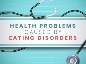 Health Risks Of Eating Disorders