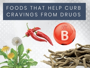 Foods That Help Control Drug And Alcohol Cravings