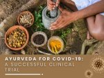 Ayurveda For Covid 19 Treatment Clinical Trial Taken To Next Stage
