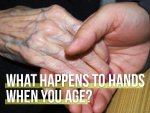 What Happens To Your Hands When You Age