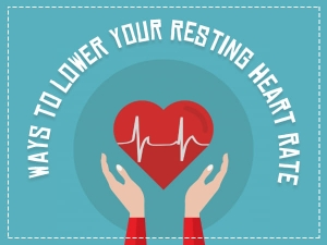 Ways To Lower Your Resting Heart Rate