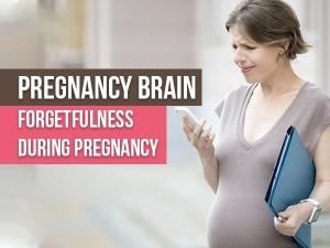 Pregnancy Brain Momnesia Causes Ways To Manage
