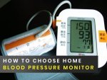 How To Choose Home Blood Pressure Monitor