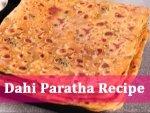 Dahi Paratha Recipe
