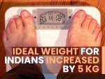 Ideal Weight For Indians Increased By 5 Kg Says A New Survey