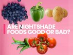 What Are Nightshades Vegetables List Benefits Disadvantages