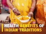 Health Benefits Of Indian Traditions