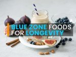 Blue Zone Foods To Eat For Longevity
