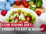 Low Iodine Diet Foods To Eat And Avoid Sample Meal Plan