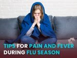 Tips For Managing Fever And Pain