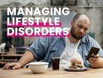 How To Manage Common Lifestyle Disorders