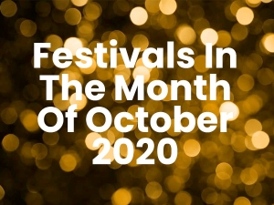 List Of Indian Festivals In October