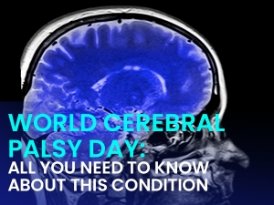 World Cerebral Palsy Day 2020 Causes Symptoms Diagnosis And Treatment