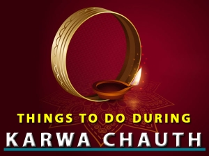 Karwa Chauth Things To Do And Avoid During The Festival