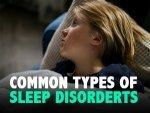 Common Types Of Sleep Disorders