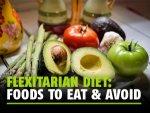 Flexitarian Diet Health Benefits Foods To Eat And Avoid Sample Diet Plan