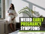 Strange Early Pregnancy Symptoms