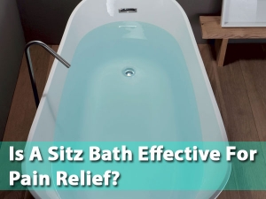 What Is A Sitz Bath Uses Risk Factors And How To Use