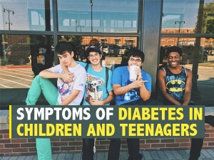 Symptoms Of Diabetes In Children And Teenagers