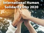 International Human Solidarity Day Here S The History Significance And Quotes